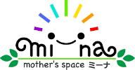 mothers spaceミーナ